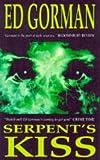 Gorman, Ed: Serpent's Kiss