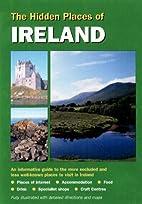 Hidden Places of Ireland by David Gerrard