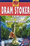 Stoker, Bram: The Lair of the White Worm