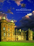 Ian Gow: The Palace of Holyroodhouse: Official Guidebook