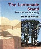 The Lemonade Stand: Exploring the Unfamiliar…