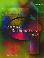 Essential Mathematics: Bk.8i by D. Rayner