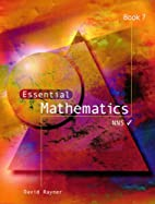 Essential Mathematics: Bk. 7 by D. Rayner