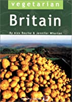 Vegetarian Britain: 700 Places to Eat and…