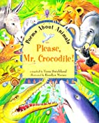 Please Mr. Crocodile!: Poems About Animals…