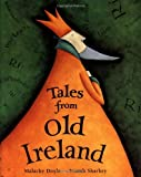 Sharkey, Niamh: Tales from Old Ireland
