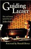 Brivati, Brian: Guiding Light: Collected Speeches of John Smith