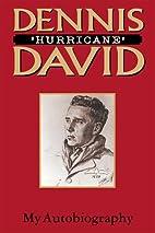 Dennis Hurricane David by Dennis David