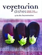 Vegetarian Dishes from the Middle East by…