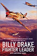 Billy Drake, Fighter Leader by Billy Drake