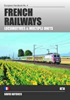French Railways: Locomotives and Multiple…