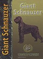 Giant Schnauzer (Pet Love) by Barbara J.…