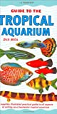 Mills, Dick: Guide to the Tropical Aquarium
