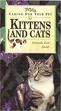 Kittens and Cats (Petlove) by Amanda Jane…