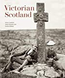 Crawford, James: Victorian Scotland