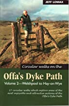 Circular walks on the Offa's Dyke Path. Vol…