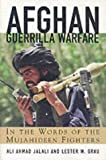 Grau, Lester W.: Afghan Guerrilla Warfare: In the Words of the Mujahideen Fighters