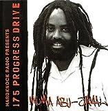 Abu-Jamal, Mumia: 175 Progress Drive