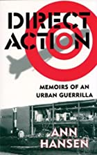 Direct Action: Memoirs of an Urban Guerrilla…