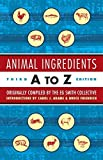 Smith, E. G.: Animal Ingredients A to Z