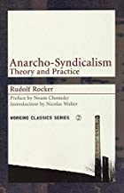 Anarcho-Syndicalism: Theory & Practice by…