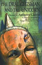 The Draughtsman and the Unicorn by Anthony…