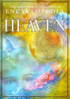 The Children's Encyclopedia of Heaven by…