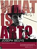 Beuys, Joseph: What Is Art?: Conversations with Joseph Beuys