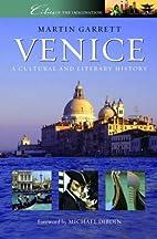 Venice: A Cultural and Literary Companion…