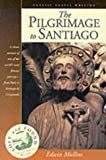 Mullins, Edwin: The Pilgrimage to Santiago