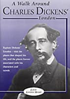 A Walk Around Charles Dickens' London by…