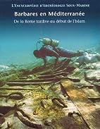 Barbarian Seas (Encyclopaedia of Underwater…