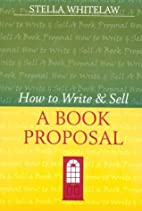 How to Write and Sell a Book Proposal…