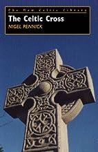 The Celtic cross by Nigel Pennick