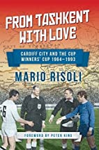 From Tashkent with Love: Cardiff City and…