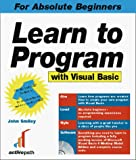 Smiley, John: Learn to Program With Visual Basic 6.0