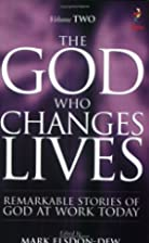 The God Who Changes Lives: Pt. 2 by Mark (ed…