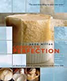 Willan, Anne: Cooked to Perfection: An Illustrated Guide to Achieving Success with Every Dish
