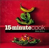Anne Willan: 15-Minute Cook