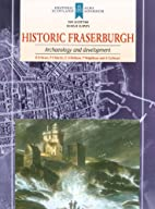 Historic Fraserburgh : archaeology &…