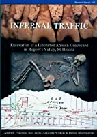 Infernal Traffic: Excavation of a Liberated…