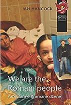 We Are the Romani People by Ian F. Hancock