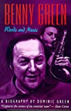 Green, Dominic: Benny Green: Words and Music  a Biography