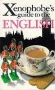 Xenophobe's Guide to the English by Antony…