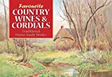 CAROL WILSON: Favourite Country Wines and Cordials