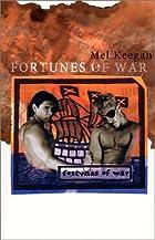 Fortunes of War by Mel Keegan