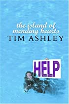 The Island of Mending Hearts by Tim Ashley