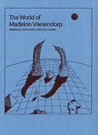The World of Madelon Vriesendorp by Beatriz…