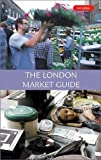 Kershman, Andrew: The London Market Guide
