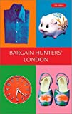 Kershman, Andrew: Bargain Hunters&#39; London